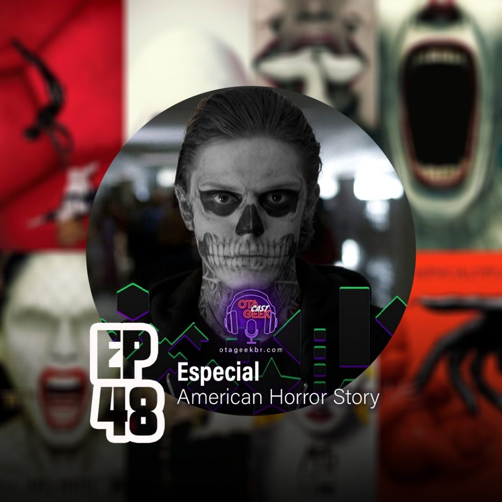 OTGCAST #48 - Especial American Horror Story Parte 1