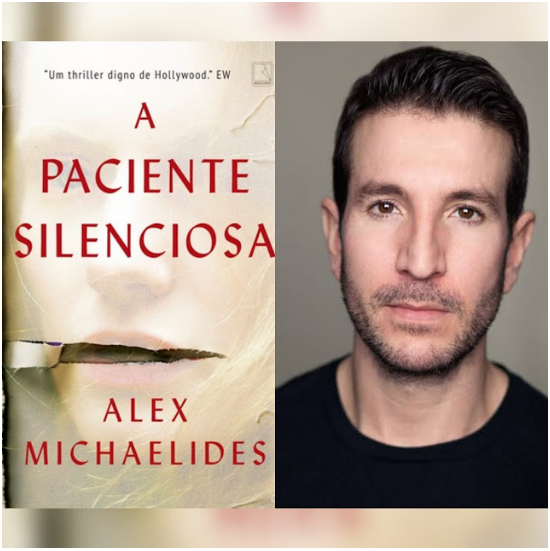 Capa do livro A Paciente Silenciosa e Alex Michaelides