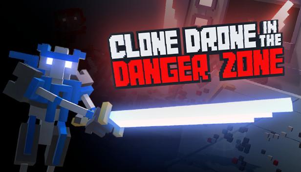 Clone Drone in the Danger Zone Critica